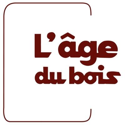 L'ÂGE DU BOIS