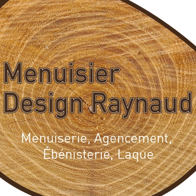 MENUISIER DESIGN RAYNAUD